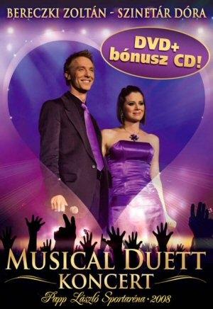 Bereczki Zoltán, Szinetár Dóra - Musical Duett Koncert DVD + Bónusz CD