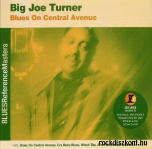 Big Joe Turner - Blues On Central Avenue CD