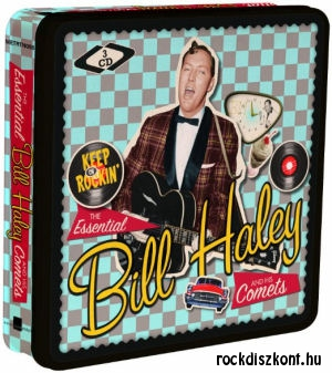 Bill Haley and the Comets - Keep On Rockin' - Essential 3CD
