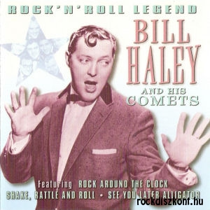Bill Haley And His Comets ‎- Rock'N'Roll Legend CD