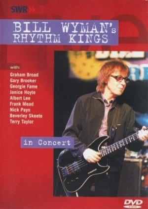 Bill Wymans Rhythm Kings - In Concert DVD