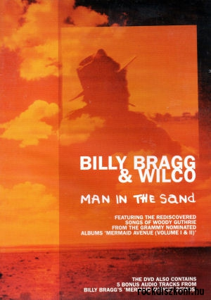Billy Bragg & Wilco: Man In The Sand DVD