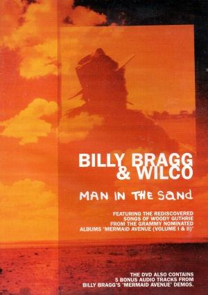 Billy Bragg & Wilco: Man In The Sand DVD