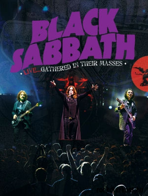 Black Sabbath - Live... Gathered in Their Masses DVD