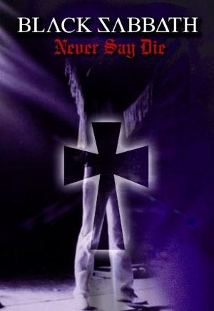 Black Sabbath - Never Say Die DVD
