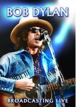 Bob Dylan - Broadcasting Live DVD