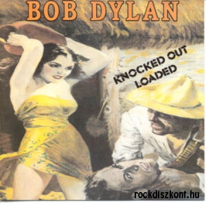 Bob Dylan - Knocked Out Loaded CD