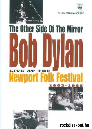 Bob Dylan - The Other Side Of The Mirror - Live At The Newport Folk Festival (1963-1965) DVD