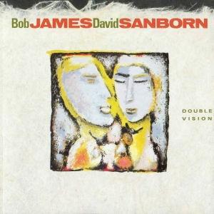 Bob James - David Sanborn - Double Vision CD