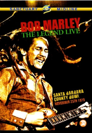 Bob Marley - The Legend Live - Santa Barbara, County Bowl, November 25th 1979 - DVD