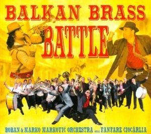 Boban & Marko Markovic Orchestra versus Fanfare Ciocarlia - Balkan Brass Battle CD