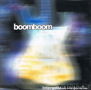 Boom-Boom - Intergalactic Megahello (Holland Licence Limited Edition) CD
