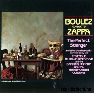 Boulez Conducts Zappa - The Perfect Stranger CD