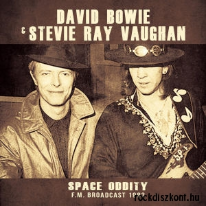 David Bowie & Stevie Ray Vaughan - Space Oddity - F.M. Broadcast 1983 - CD