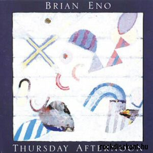 Brian Eno - Thursday Afternoon CD