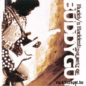 Buddy Guy - Buddy's Baddest: The Best of Buddy Guy CD