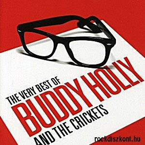 Buddy Holly & The Crickets - The Very Best Of Buddy Holly & The Crickets (50th Anniversary) 2CD