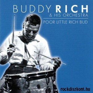 Buddy Rich - Poor Little Rich Bud CD