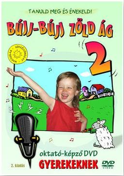 Tanuld meg és énekeld! - Bújj-bújj zöld ág 2. - Oktató-képző DVD gyerekeknek