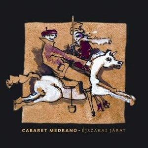 Cabaret Medrano - Éjszakai járat CD
