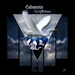 Cadaveres - The Fifth House CD