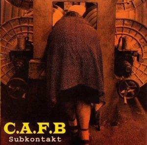 C.A.F.B. - Subkontakt CD