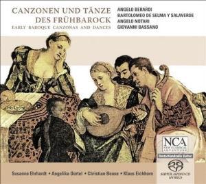 Canzonen und Tanze des Frühbarock SACD