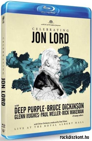 Deep Purple & Friends - Celebrating Jon Lord (with Dickinson, Hughes, Wakeman) BD (Blu-ray Disc)