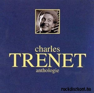 Charles Trenet - Anthologie CD