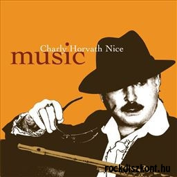 Charly Horváth Nice - Music CD
