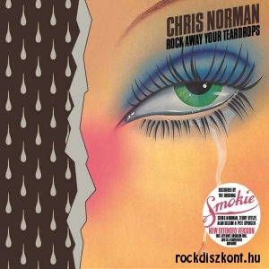 Chris Norman (Smokie) - Rock Away Your Teardrops (New Extended Version) CD