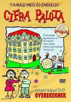 Tanuld meg és énekeld! - Cifra palota - Oktató-képző DVD gyerekeknek