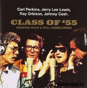 Carl Perkins, Jerry Lee Lewis, Roy Orbison, Johnny Cash - Class of '55 - CD