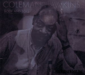 Coleman Hawkins - Body And Soul CD