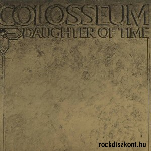 Colosseum - Daughter of Time (Vinyl) LP