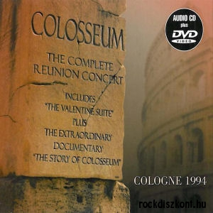 Colosseum - The Complete Reunion Concert - Cologne 1994 CD+DVD