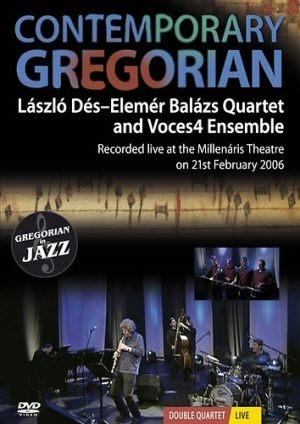 Dés László & Balázs Elemér Quartet - Contemporary Gregorian DVD