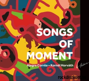 Alegre Correa - Horváth Kornél - Songs of Moment CD