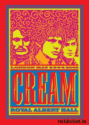 Cream - Royal Albert Hall - London May 2-3-5-6 2005. - 2DVD
