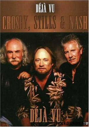 Crosby, Stills & Nash - Deja Vu DVD
