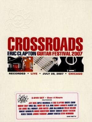 Crossroads: Eric Clapton Guitar Festival 2007 - 2DVD