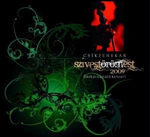 Csík Zenekar - Szívest örömEst - Óévbúcsúztató koncert 2009 CD+DVD