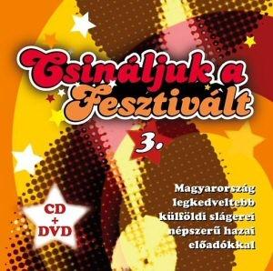 Csináljuk a fesztivált 3. - CD+DVD