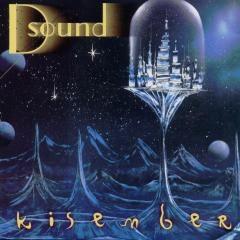 D Sound - Kisember CD