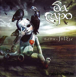 Da Capo - Senkiföldje - Nowhere Land 2CD
