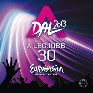 A Dal 2013 - A legjobb 30 - Eurovision Song Contest 2CD