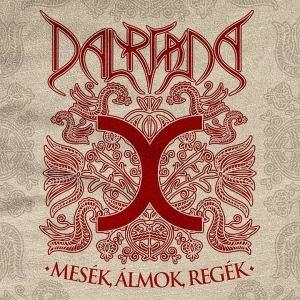 Dalriada - Mesék, Álmok, Regék CD