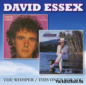 David Essex - The Whisper / This One's For You 2CD
