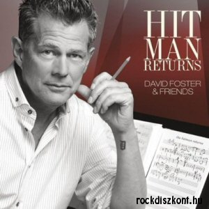 David Foster & Friends - Hit Man Returns CD+DVD
