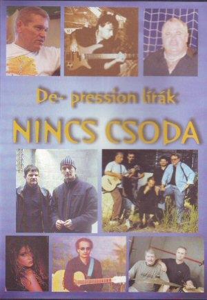 De-Pression - Lírák - Nincs csoda DVD